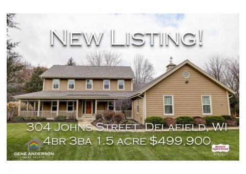 NEW LISTING 4BR 3BA Delafield Colonial on 1.5 Wooded Acres